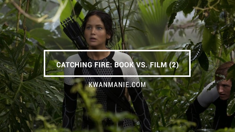Catching Fire : Film and Book Differences (Part 2)